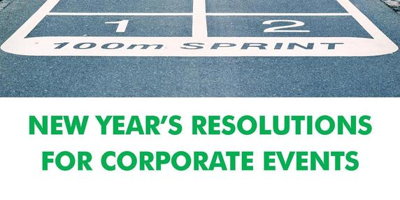 New Year's Resolutions for Corporate Events